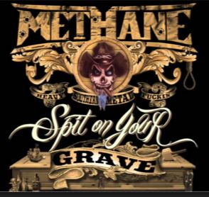 Methane - Spit on Your Grave