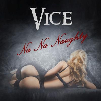 Vice - Na Na Naughty