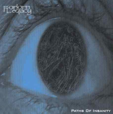 Forlorn Legacy - Paths of Insanity