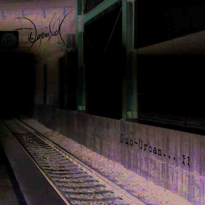 The Depressick - Sub-Urban... II