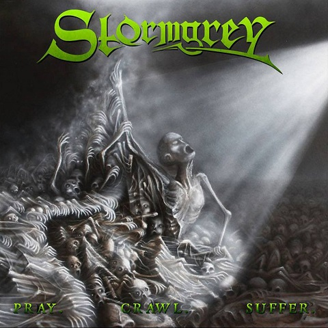 Stormgrey - Pray.Crawl.Suffer