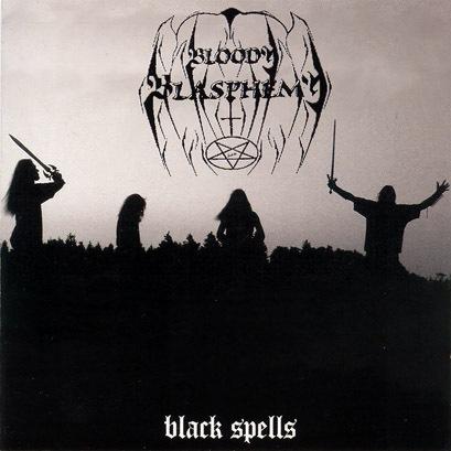 Bloody Blasphemy - Black Spells