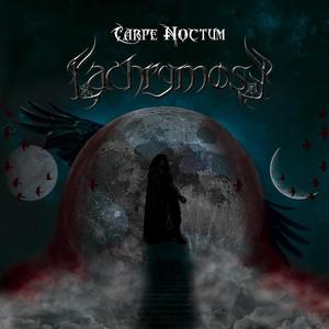 Lachrymose - Carpe Noctum