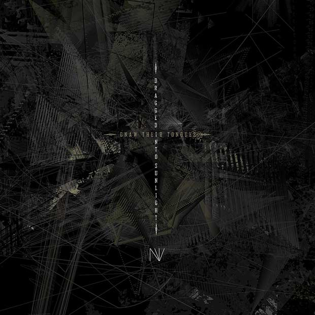 Gnaw Their Tongues / Dragged into Sunlight - NV