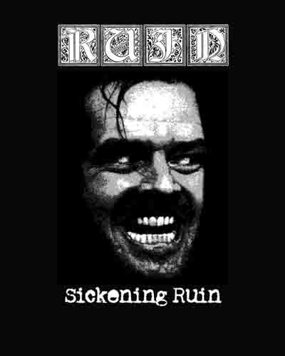 Ruin - Sickening Ruin