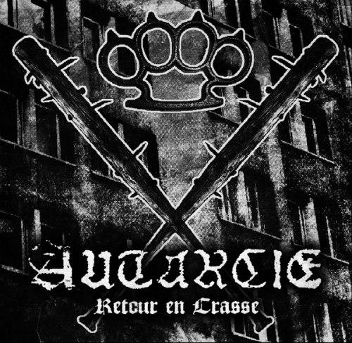 Autarcie - Retour en Crasse