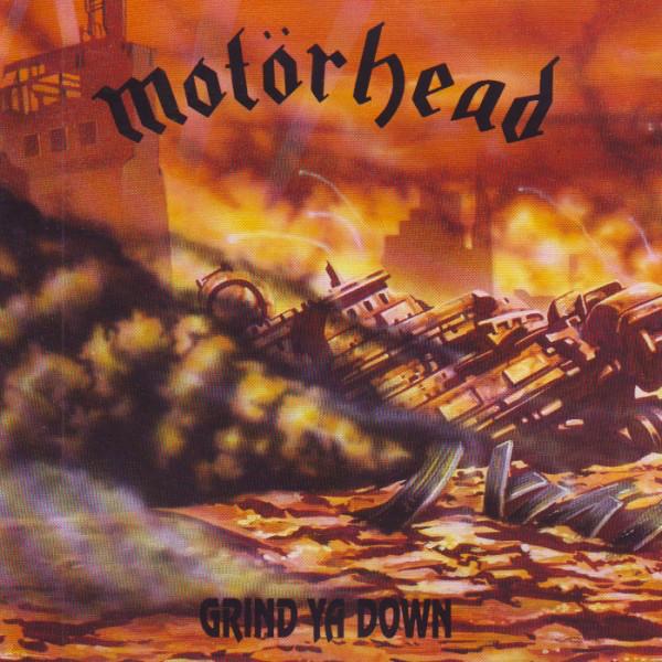 Motörhead - Grind Ya Down
