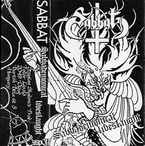 Sabbat - Sabbademonical Liveslaught