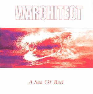 Warchitect - A Sea of Red