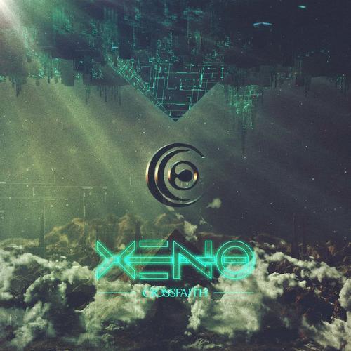 Crossfaith - Xeno