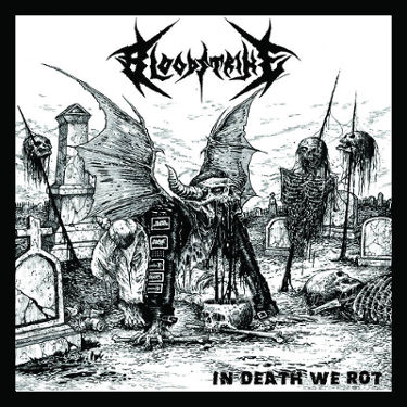 Bloodstrike - In Death We Rot