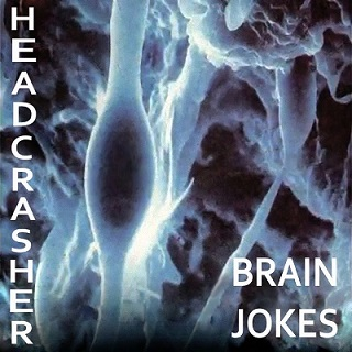 Headcrasher - Brain Jokes