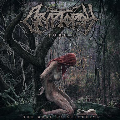 Cryptopsy - The Book of Suffering - Tome I