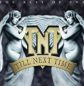 TNT - Till Next Time (The Best of TNT)