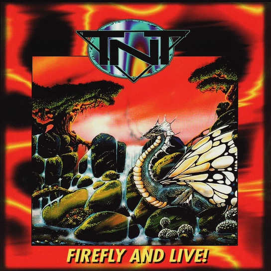 TNT - Firefly and Live