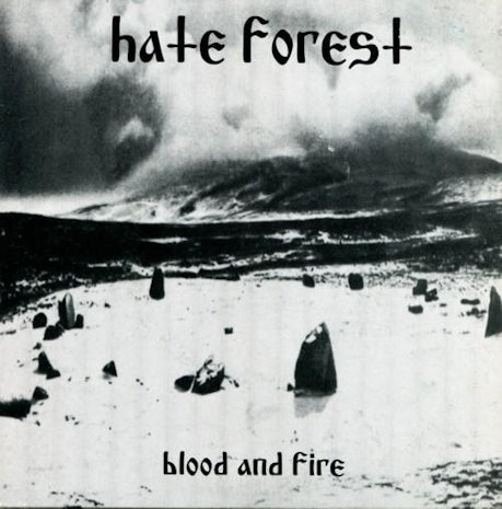 Hate Forest - Blood and Fire