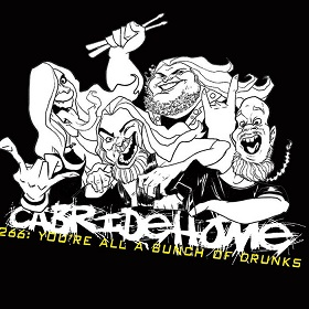 Cab Ride Home - .266: You're All a Bunch of Drunks