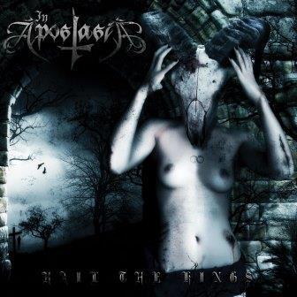 In Apostasia - Hail the Kings
