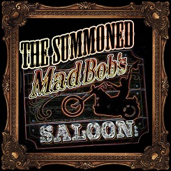 The Summoned - Live from Mad Bobs