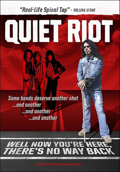 Quiet Riot - Well Now You're Here, There's No Way Back
