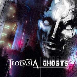 Teodasia - Ghosts