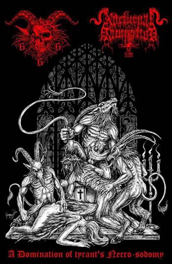 Goatchrist666 / Nocturnal Damnation - A Damnation of Tyrant's Necro-sodomy
