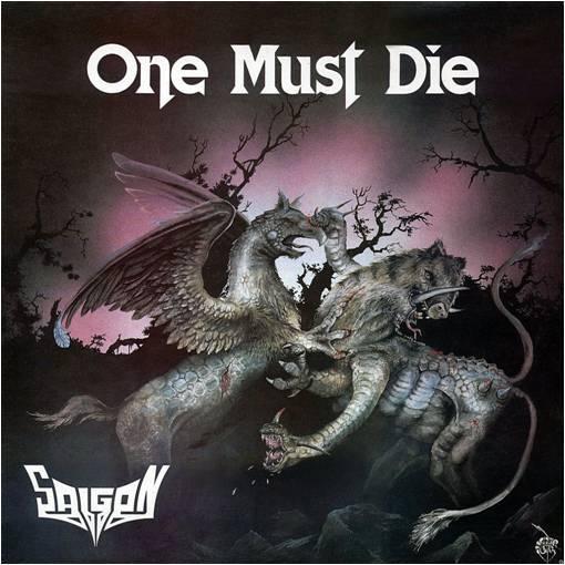 Saigon - One Must Die