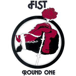 Fist - Round One