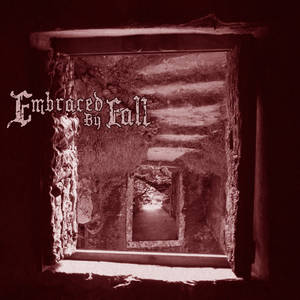 Embraced by Fall - Embraced by Fall