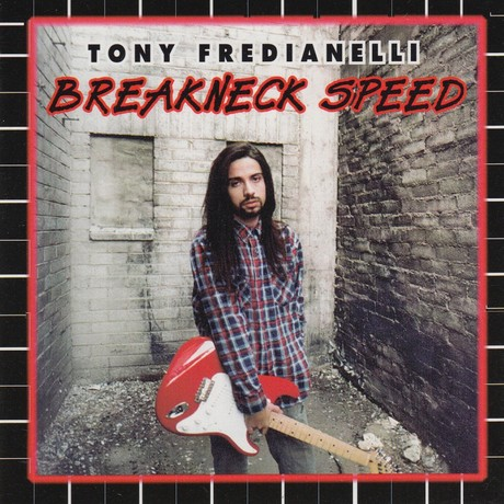 Tony Fredianelli - Breakneck Speed