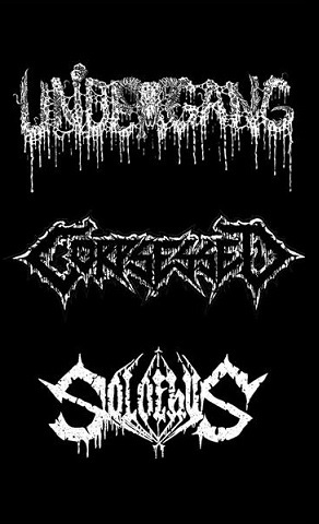 Undergang / Corpsessed / Solothus - Kuolema parantaa kaikki haavat