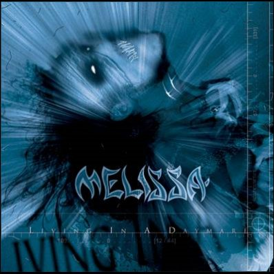 Melissa - Living in a Daymare