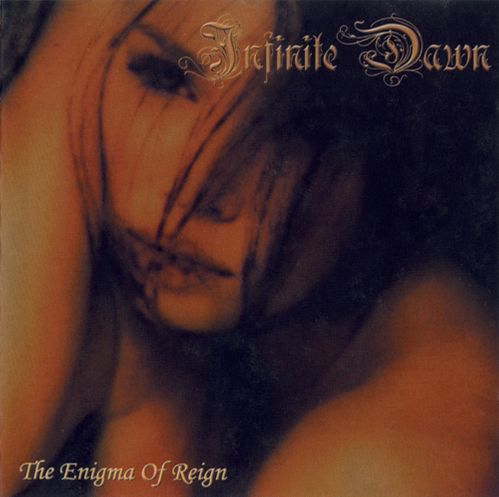 Infinite Dawn - The Enigma of Reign