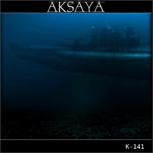 Aksaya - K-141