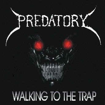 Predatory - Walking to the Trap