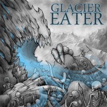 Glacier Eater - Glacier Eater