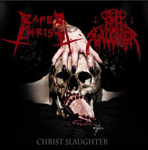 Nunslaughter / Raped Christ - Christ Slaughter