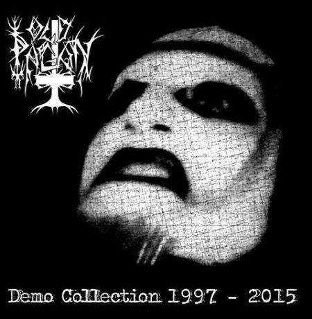 Old Pagan - Demo Collection 1997 - 2015
