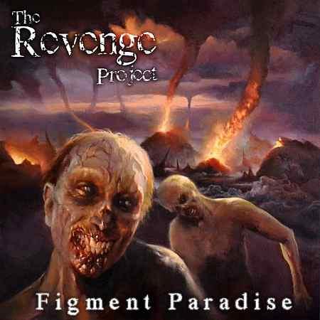 The Revenge Project - Figment Paradise