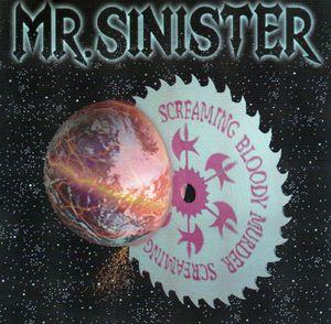 Mr. Sinister - Screaming Bloody Murder