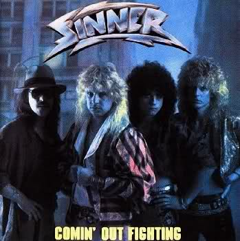 Sinner - Comin' Out Fighting