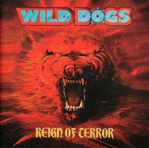 Wild Dogs - Reign of Terror