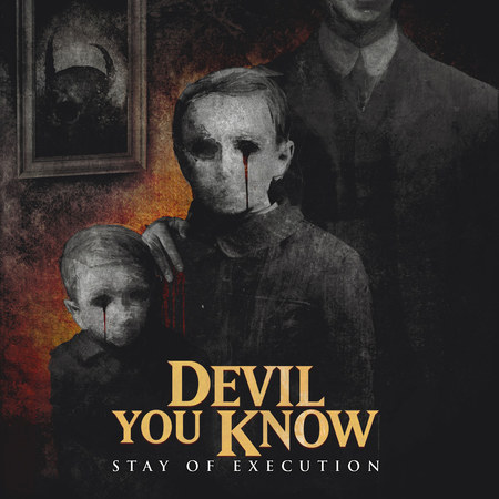Devil You Know - Stay of Execution