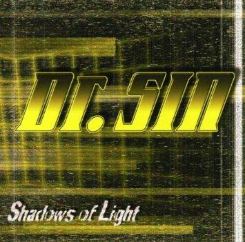 Dr. Sin - Shadows of Light