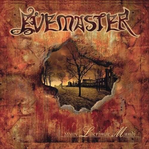 Evemaster - MMIV Lacrimae Mundi