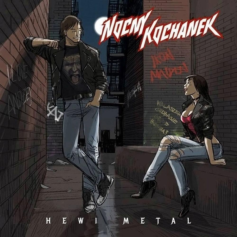 Nocny Kochanek - Hewi metal