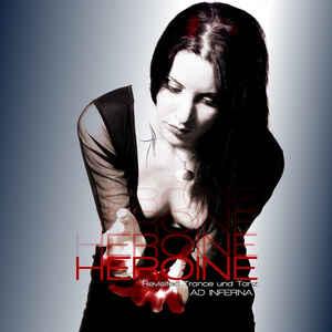 Ad Inferna - Héroïne (Revisited Trance und Tanz)