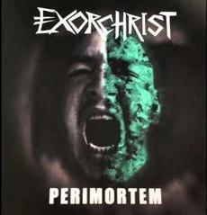 Exorchrist - Perimortem