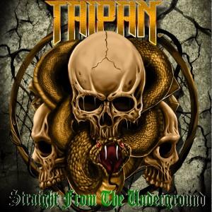 Taipan - Straight from the Underground