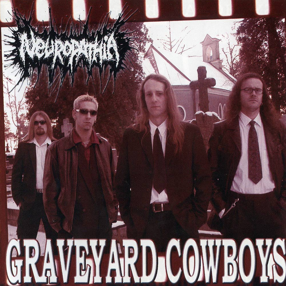 Neuropathia - Graveyard Cowboys